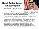 saudi arabia backs me peace plan wed 08 aug 2007 04 11 08 source agencies