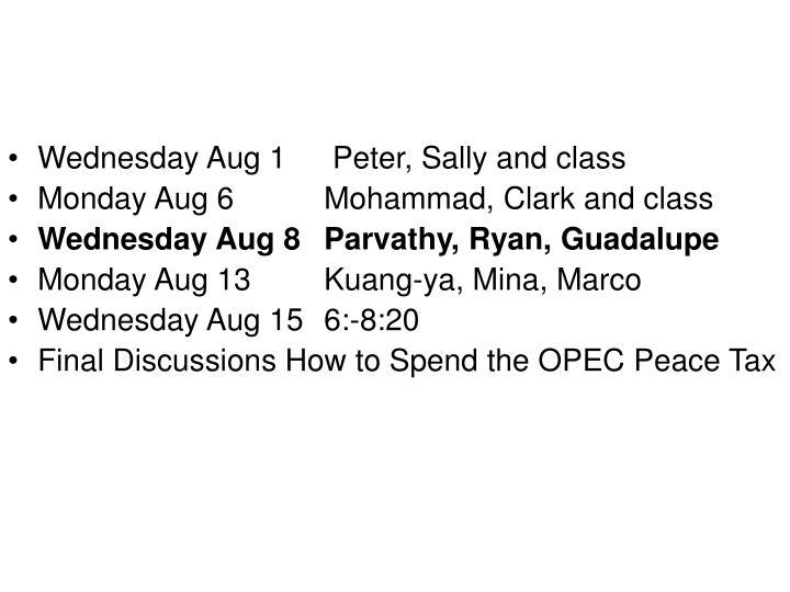 Wednesday Aug 1 Peter, Sally and class