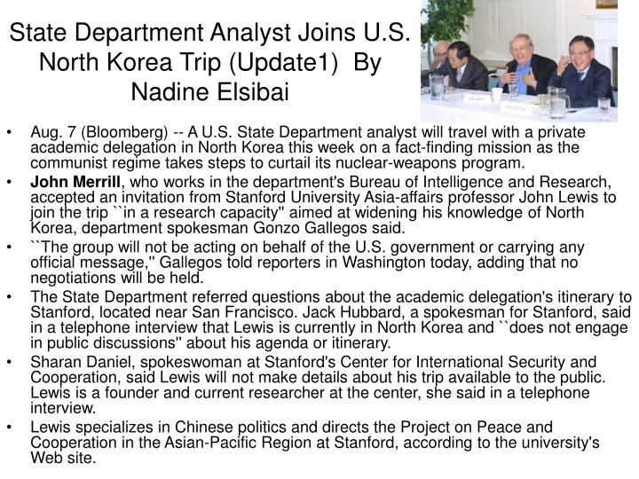 State Department Analyst Joins U.S. North Korea Trip (Update1)  By Nadine Elsibai