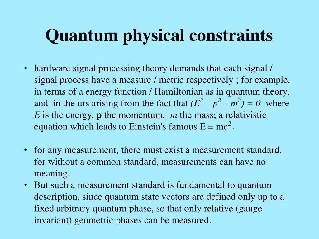 Quantum physical constraints