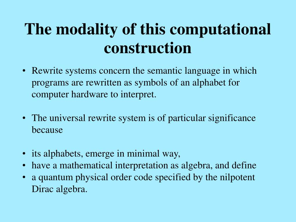 The modality of this computational construction