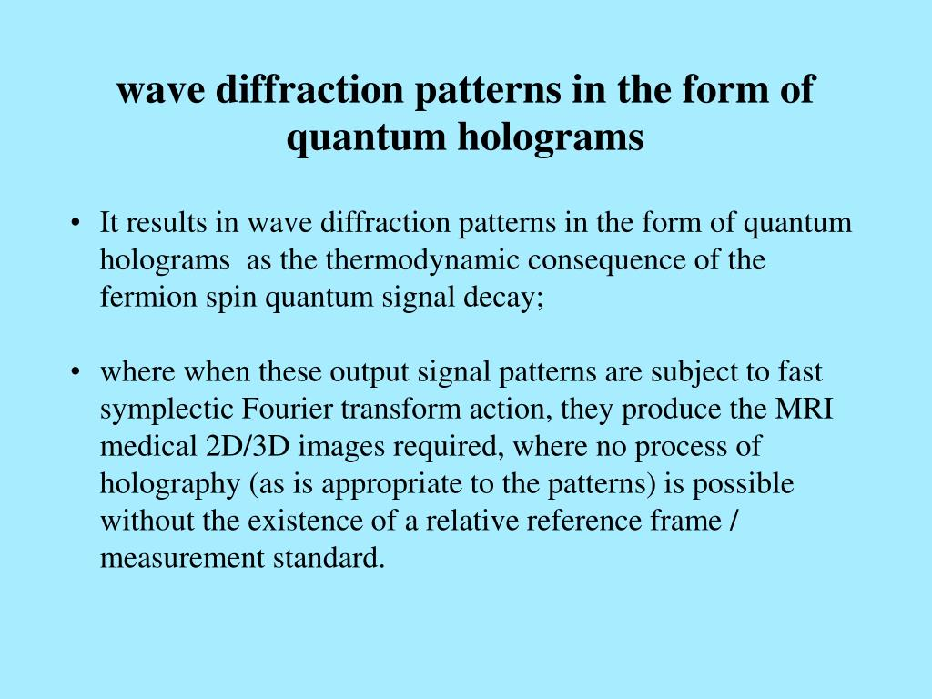 wave diffraction patterns in the form of quantum holograms