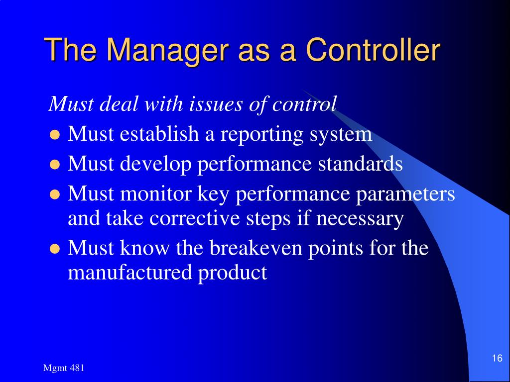 The Manager as a Controller