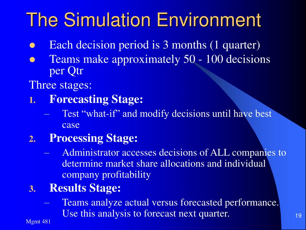 The Simulation Environment
