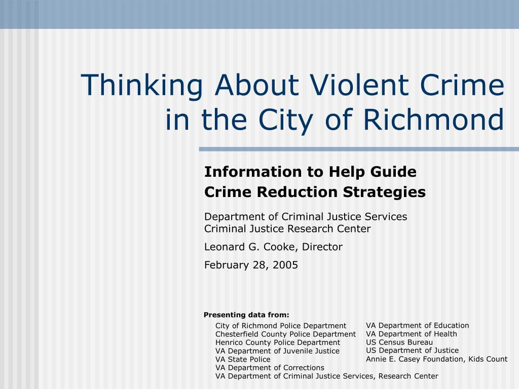 thinking about violent crime in the city of richmond l.