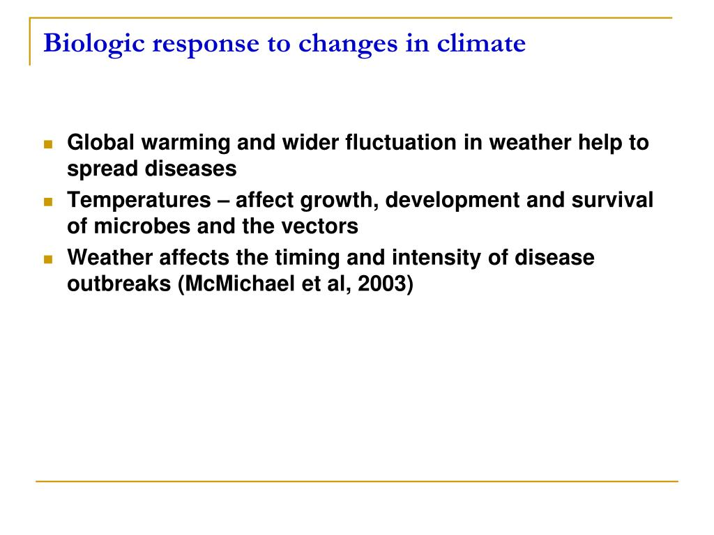 Biologic response to changes in climate