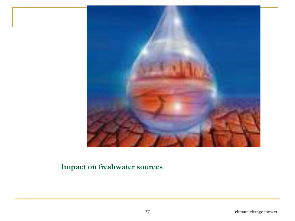 Impact on freshwater sources
