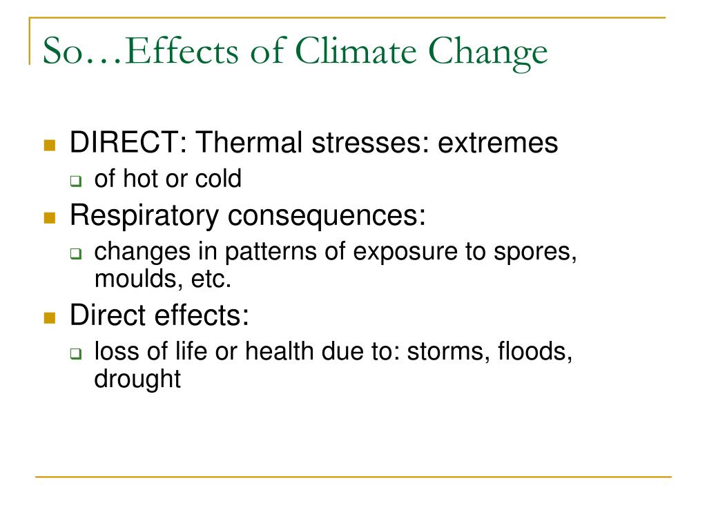 So…Effects of Climate Change