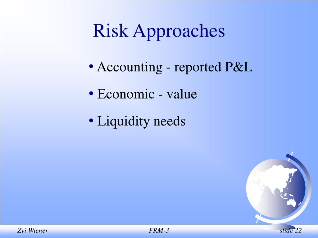 Risk Approaches