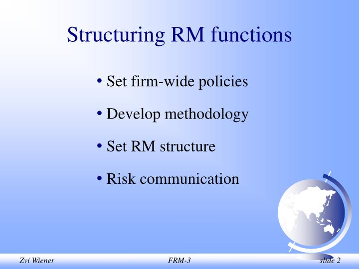 Structuring rm functions