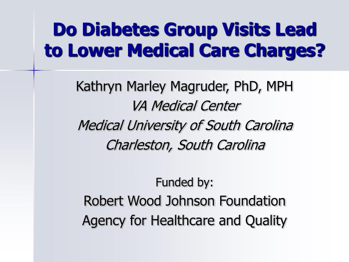 Do diabetes group visits lead to lower medical care charges