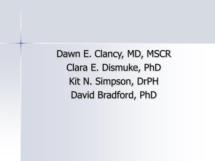 Dawn E. Clancy, MD, MSCR