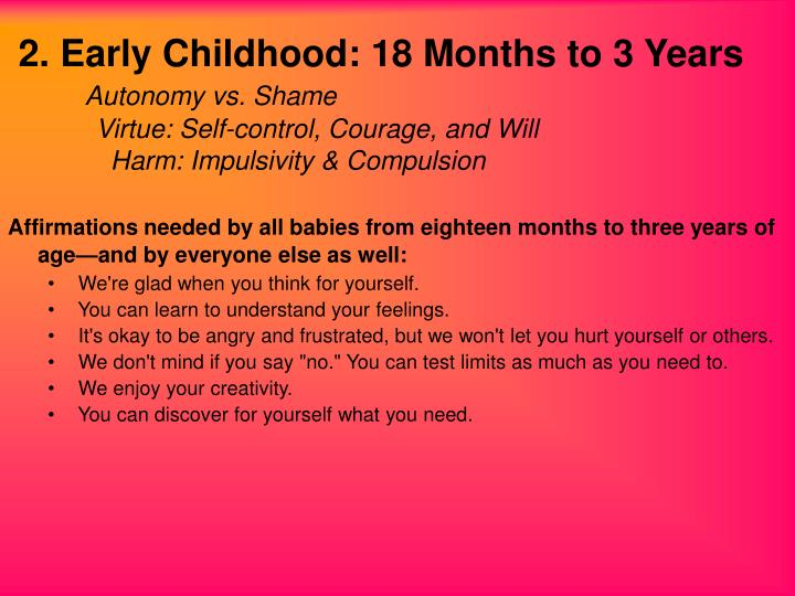 2. Early Childhood: 18 Months to 3 Years