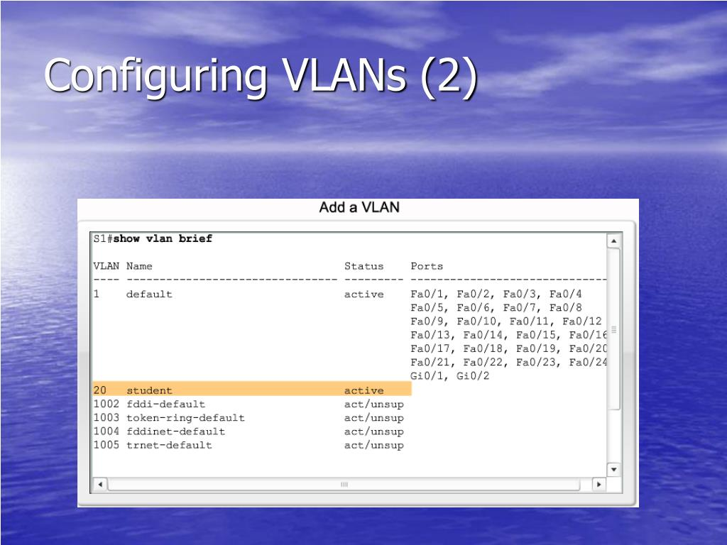 Configuring VLANs (2)