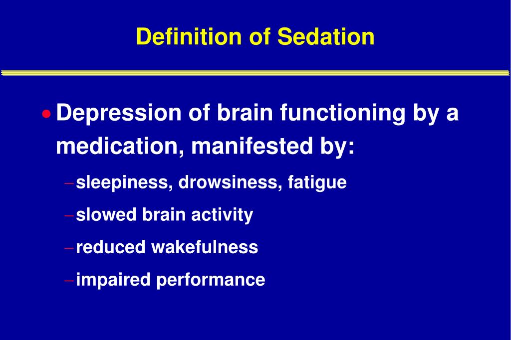 Definition of Sedation
