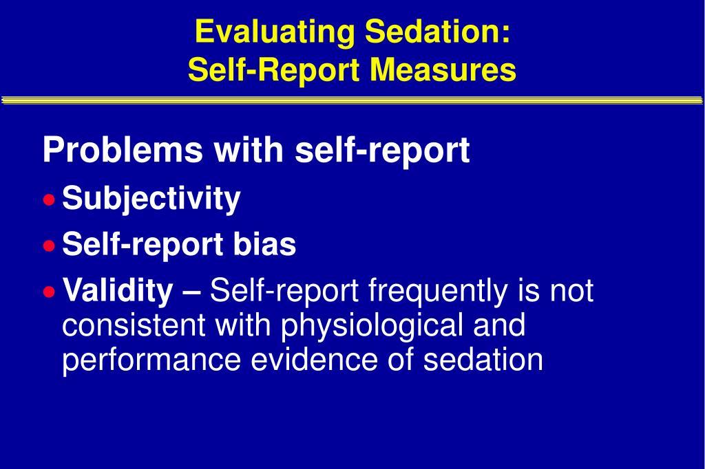 Evaluating Sedation: