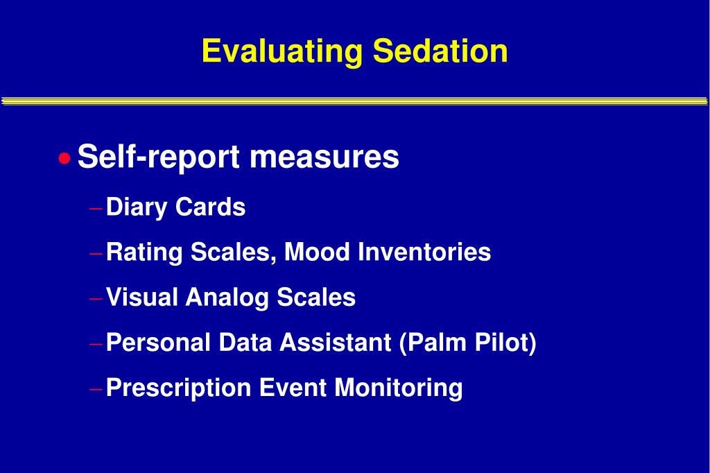 Evaluating Sedation
