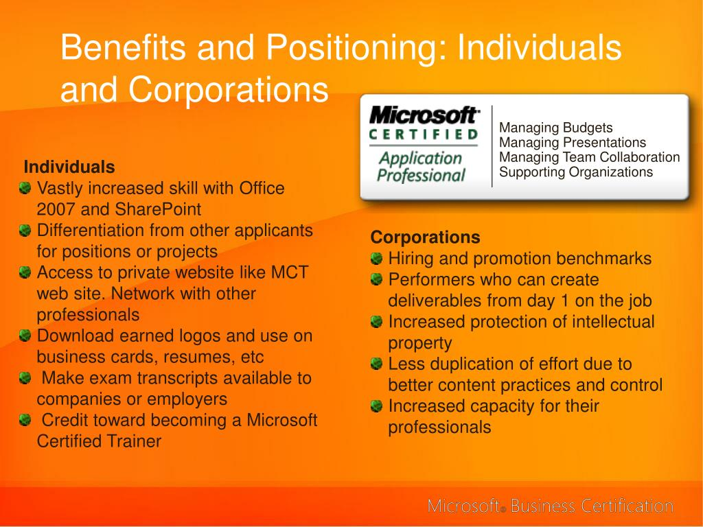 Benefits and Positioning: Individuals and Corporations