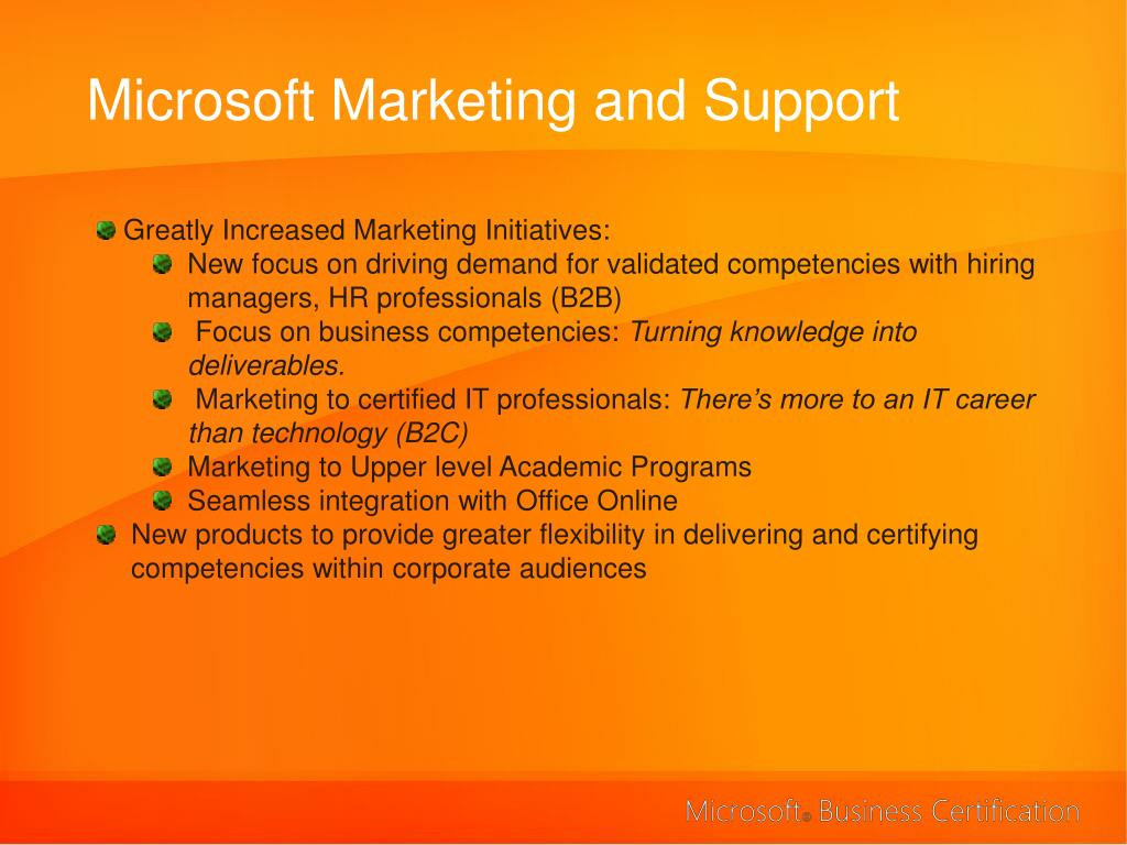 Microsoft Marketing and Support