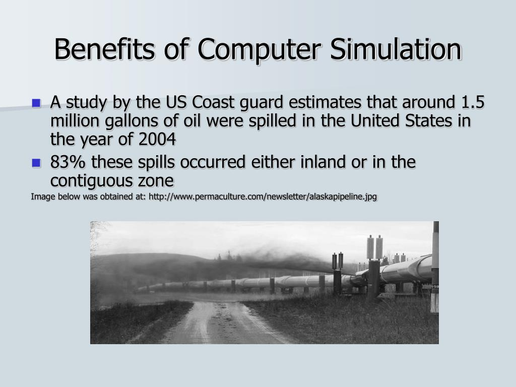 Benefits of Computer Simulation