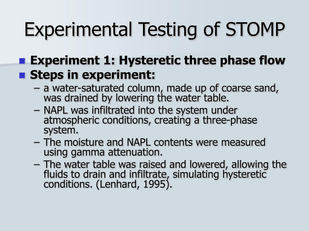 Experimental Testing of STOMP