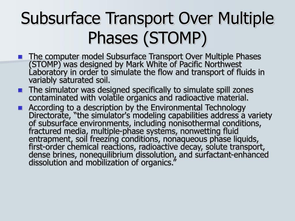 Subsurface Transport Over Multiple Phases (STOMP)