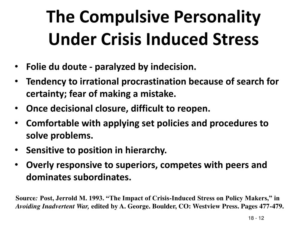 The Compulsive Personality Under Crisis Induced Stress