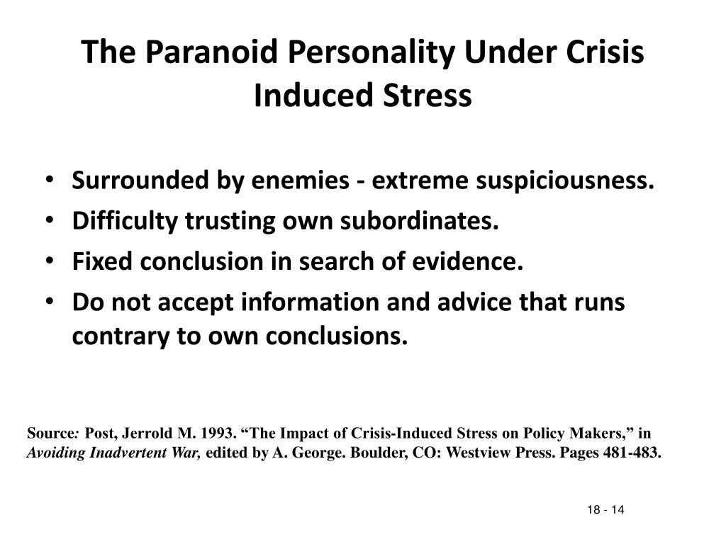 The Paranoid Personality Under Crisis Induced Stress