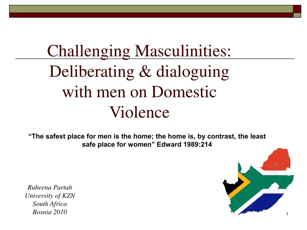 Challenging Masculinities: Deliberating & dialoguing with men on Domestic Violence