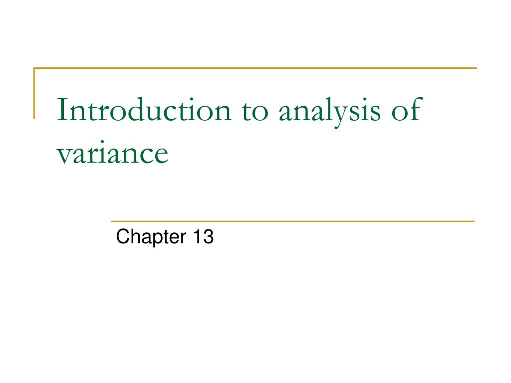 introduction to analysis of variance l.