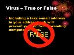 virus true or false12