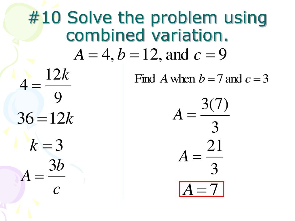 #10 Solve the problem using combined variation.