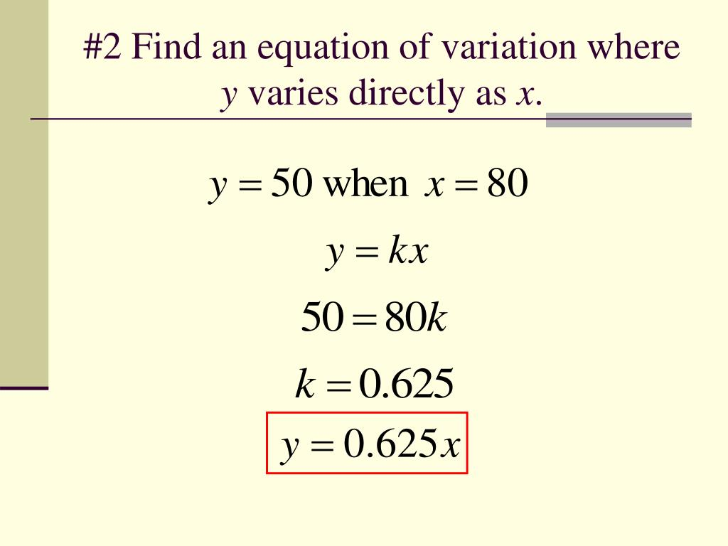 #2 Find an equation of variation where