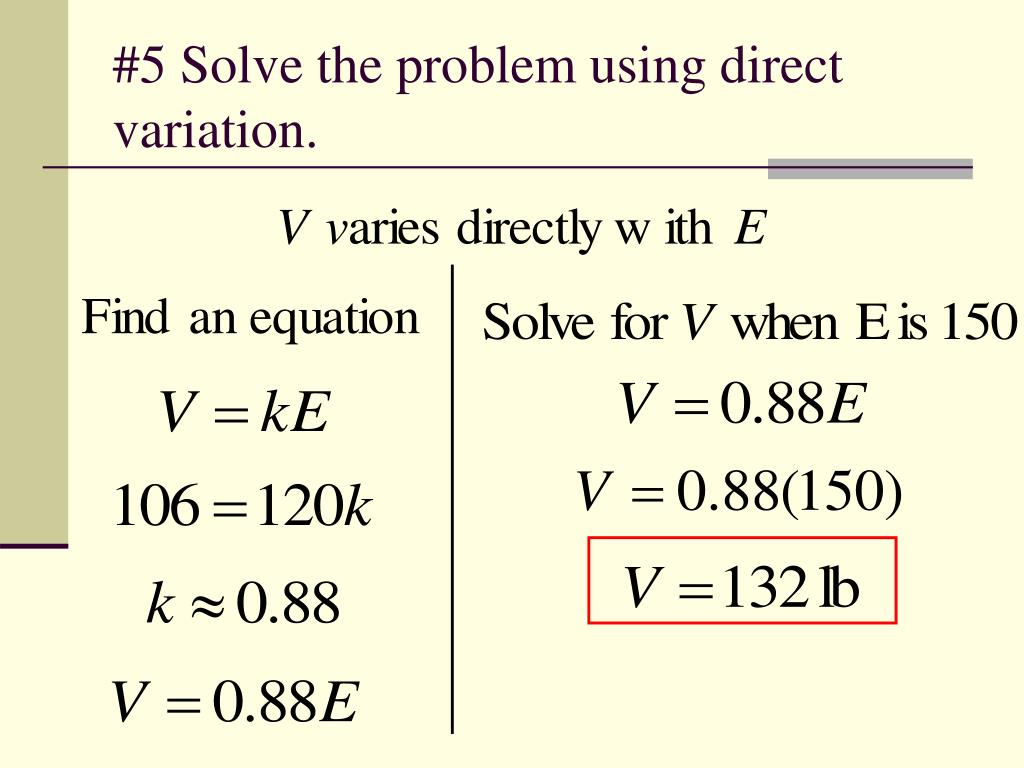 #5 Solve the problem using direct variation.