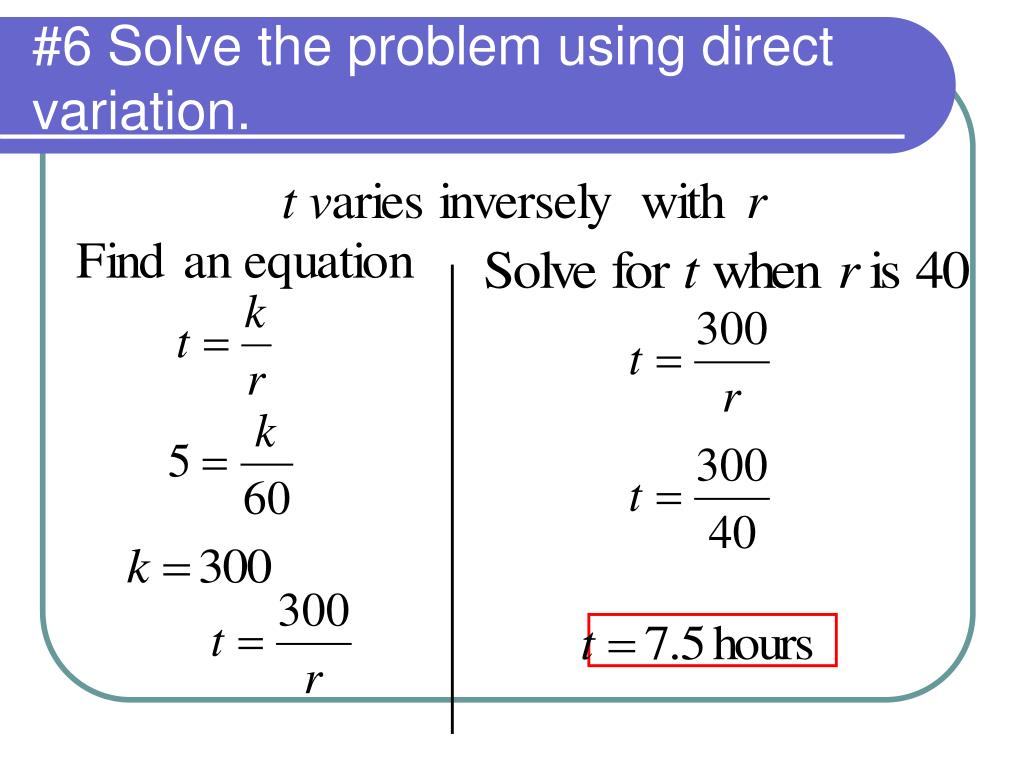 #6 Solve the problem using direct variation.