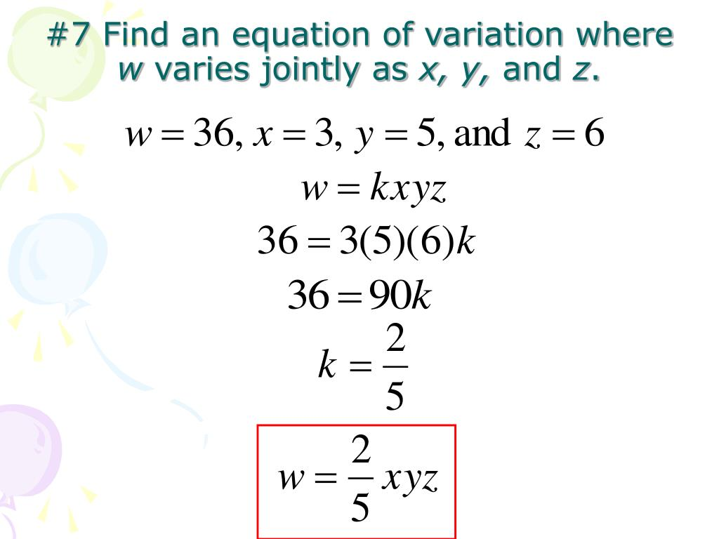 #7 Find an equation of variation where