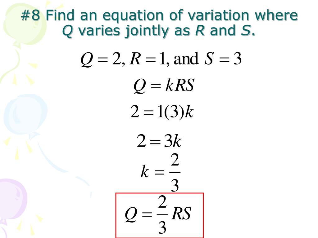 #8 Find an equation of variation where