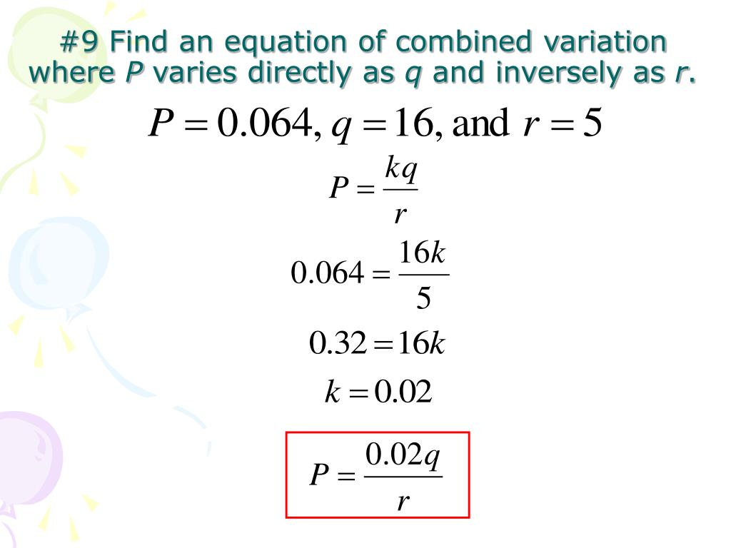 #9 Find an equation of combined variation where
