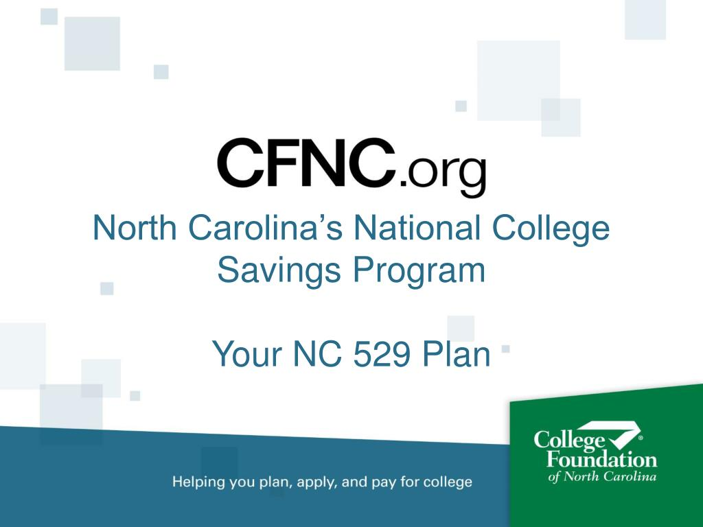 north carolina s national college savings program your nc 529 plan l.