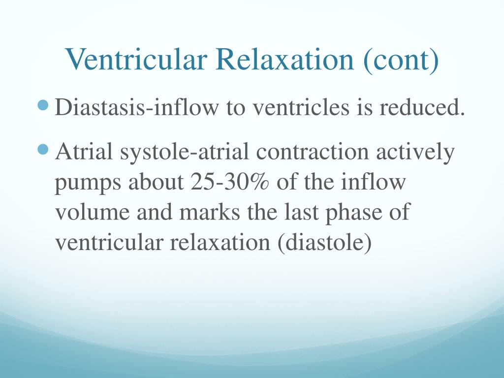 Ventricular Relaxation (cont)