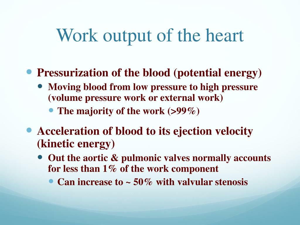 Work output of the heart