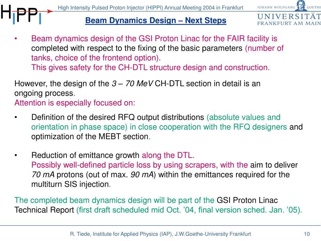 Beam Dynamics Design – Next Steps