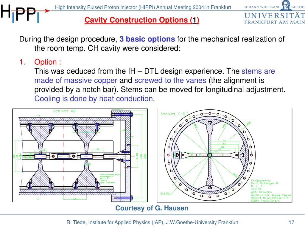Cavity Construction Options (