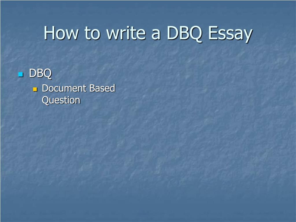 how to write a dbq essay l.
