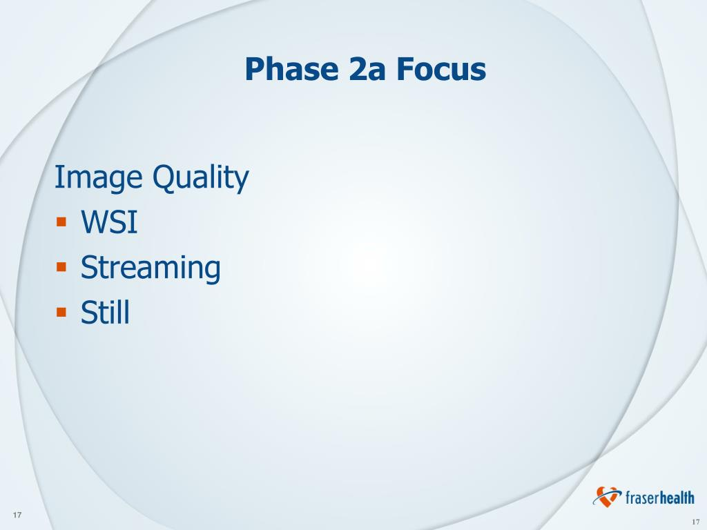 Phase 2a Focus