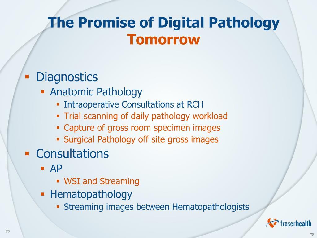 The Promise of Digital Pathology