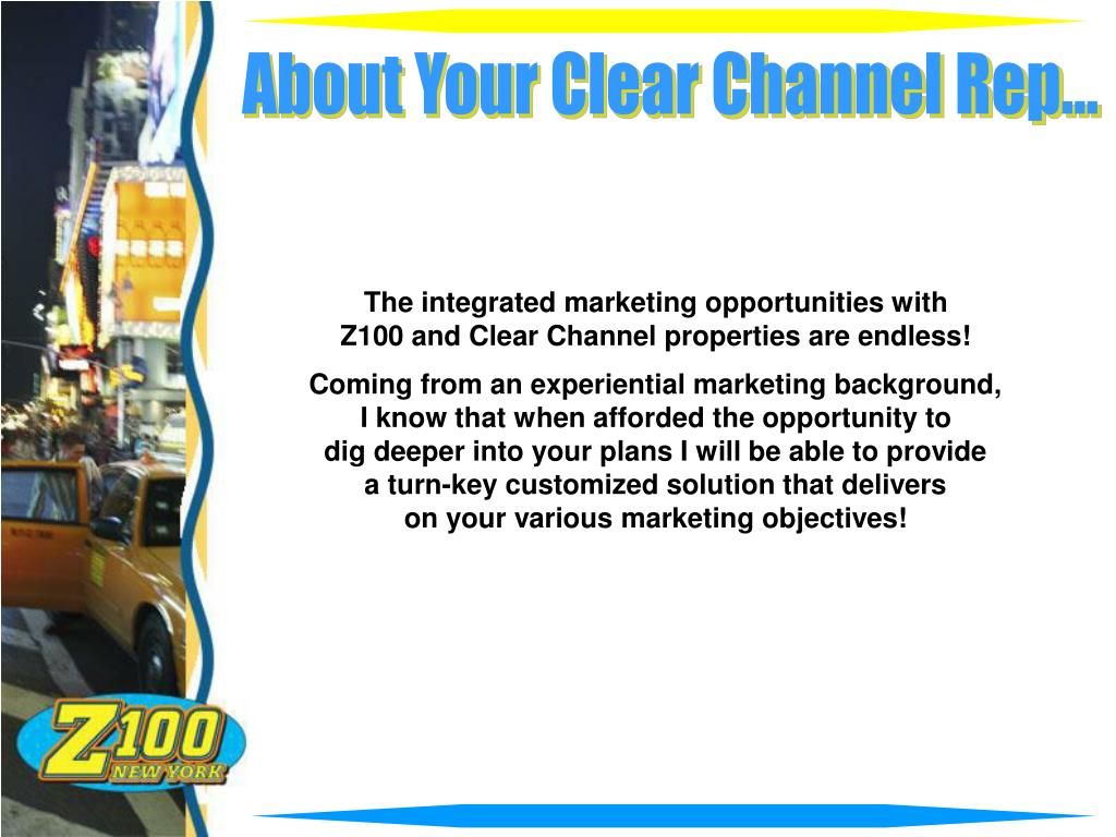About Your Clear Channel Rep...