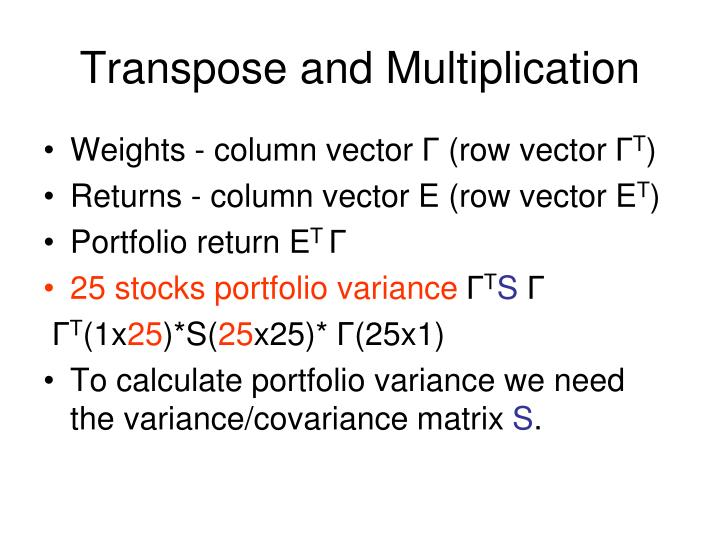 Transpose and multiplication