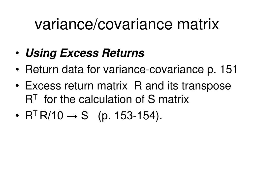 variance/covariance matrix
