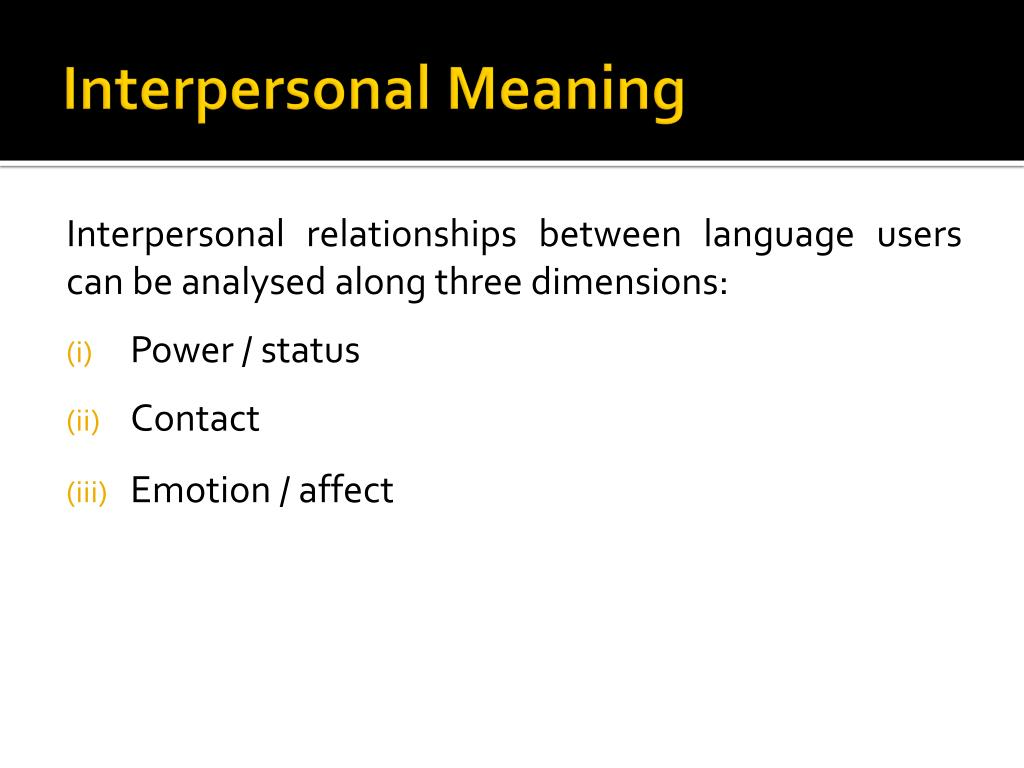 Interpersonal Meaning